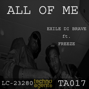 TA017 Exile Di Brave ft Freeze - All of Me