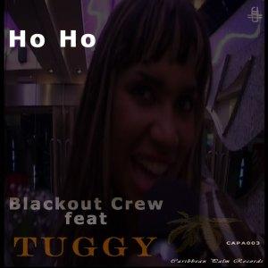 Blackout Crew ft Tuggy - Ho Ho