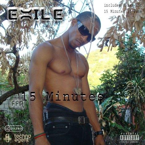 Exile Di Brave - 15 Minutes