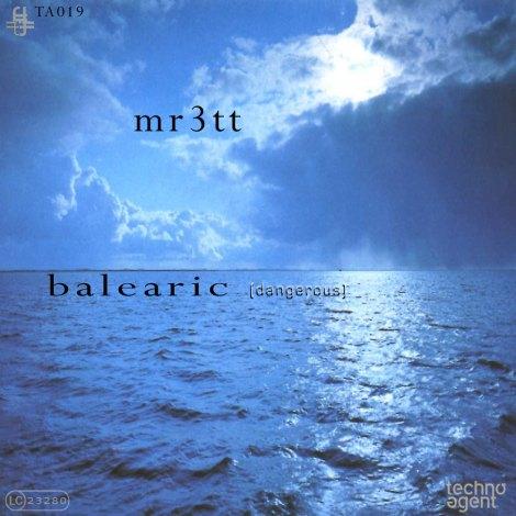 mr3tt – balearic (dangerous)