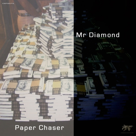 CAPA012 Mr Diamond - Paper Chaser