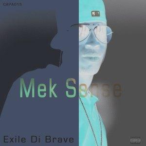 CAPA015 Exile Di Brave - Mek Sense