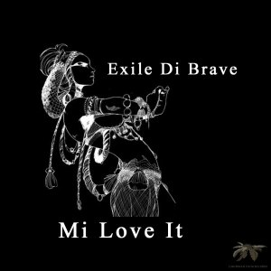 CAPA021 Exile Di Brave - Mi Love It