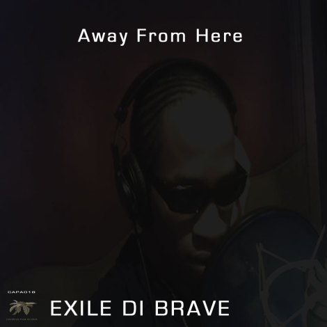 CAPA018 Exile Di Brave - Away From Here