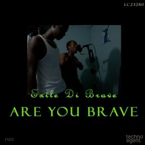 TA021 Exile Di Brave - Are you Brave