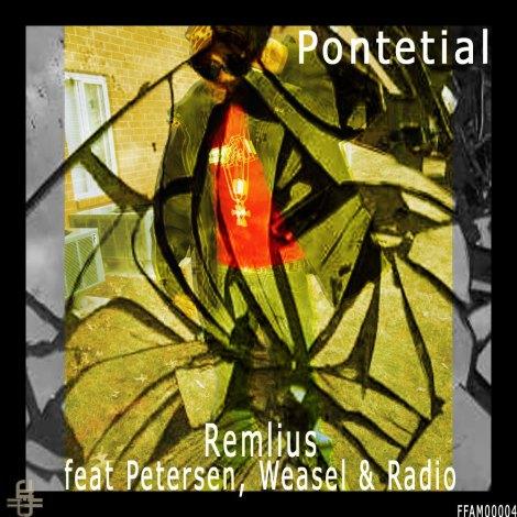 Remlius - Pontetial (feat Petersen, Weasel & Radio)