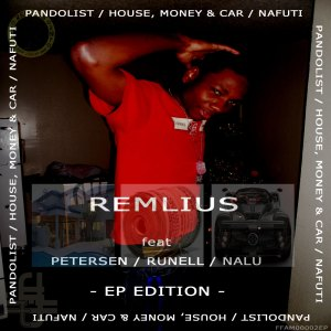 FFAM00002EP Remlius - Pandolist / House, Money & Car / Nafuti (feat Petersen, Runell & Nalu)