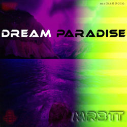 mr3tt - Dream Paradise