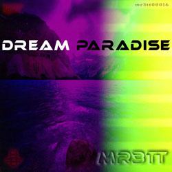 mr3tt - Dream Paradise