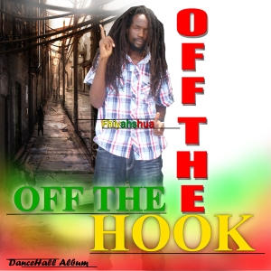 Fhiyahshua – Off the Hook (2012 Dancehall – Cover-Artwork)