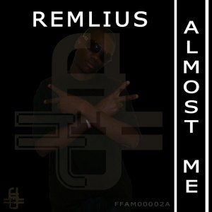 REMLIUS - ALMOST ME
